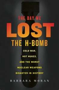 The Day We Lost the H-Bomb
