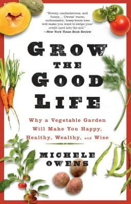 Grow the Good Life